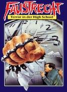 Faustrecht - Terror an der Highschool