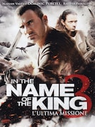 In the Name of the King III: L' ultima missione