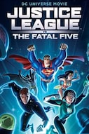 Justive League vs. The Fatal Five
