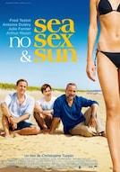 Sea, no sex and Sun