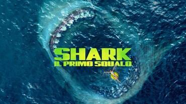 Film da vedere in streaming e in hd a casa tua come al for Shark il primo squalo streaming