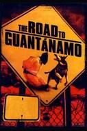 The Road to Guantanamo