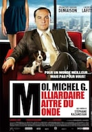 Moi Michel G milliardaire Maître du monde