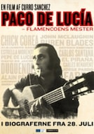 Paco De Lucía: Flamencoens Mester