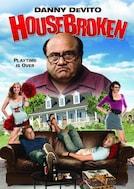 House Broken - Una Casa Sottosopra