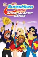 DC SUPER HERO GIRLS: INTERGALAKTISCHE SPIELE