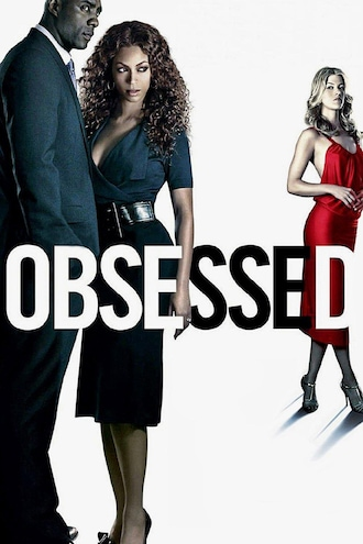 2c64f07244 Obsessed Full Movie - Watch Online, Stream or Download - CHILI