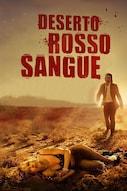 Deserto Rosso Sangue