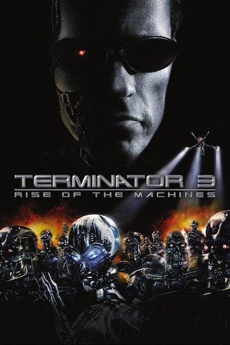 Terminator 3: Rise of the Machines Full Movie - Watch Online