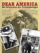 Dear America - Der Schrecken des Vietnamkrieges