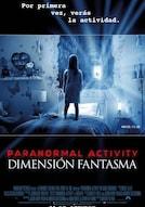 Paranormal Activity: La Dimensión Fantasma