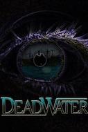 Deadwater - An Bord wartet der Tod
