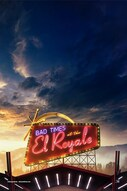 Bad Times a El Royale