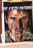 Il quinto paziente