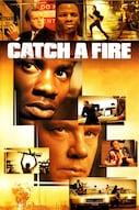 Catch a fire
