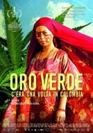 Oro Verde - C'era una volta in Colombia